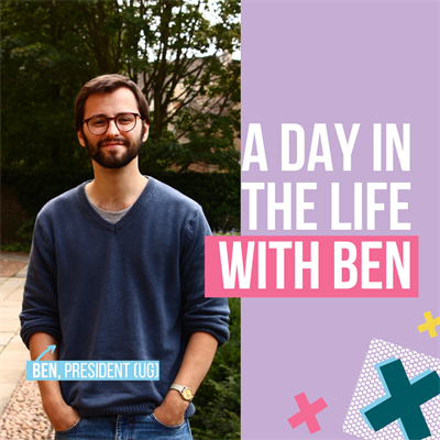 A day in the life with Ben. Ben, President (UG).